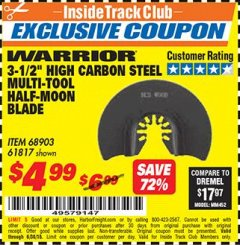 "Harbor Freight ITC Coupon 3-1/2"" HIGH CARBON STEEL MULTI-TOOL HALF-MOON BLADE Lot No. 61817/68903 Dates Valid: 12/31/69 - 6/30/18 - $4.99"