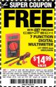 Harbor Freight FREE Coupon 7 FUNCTION DIGITAL MULTIMETER Lot No. 90899/98025/69096/63604/63758/63759 Expired: 3/1/16 - FWP
