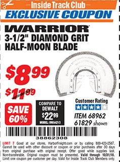 "Harbor Freight ITC Coupon 3-1/2"" DIAMOND GRIT MULTI-TOOL HALF-MOON BLADE FOR MASONRY Lot No. 61829/68962 Dates Valid: 12/31/69 - 10/31/18 - $8.99"