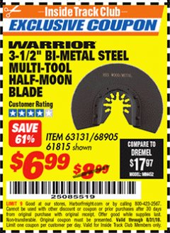 "Harbor Freight ITC Coupon 3-1/2"" HIGH SPEED STEEL MULTI-TOOL HALF-MOON BLADE Lot No. 61815/68905 Expired: 8/31/18 - $6.99"