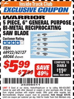 "Harbor Freight ITC Coupon 5 PIECE, 6"" BI-METAL RECIPROCATING SAW BLADES Lot No. 62127/68044/68922 Expired: 8/31/18 - $5.99"