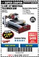 "Harbor Freight Coupon 2.5 HP, 10"" TILE/BRICK SAW Lot No. 69275/62391 Expired: 8/31/17 - $219.99"
