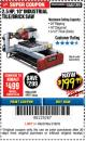 "Harbor Freight Coupon 2.5 HP, 10"" TILE/BRICK SAW Lot No. 69275/62391 Expired: 3/18/18 - $199.99"