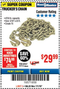 "Harbor Freight Coupon 5/16"" x 20 FT. GRADE 70 TRUCKER'S CHAIN Lot No. 60667/97712 Expired: 7/1/18 - $29.99"