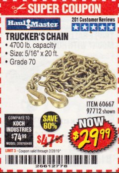 "Harbor Freight Coupon 5/16"" x 20 FT. GRADE 70 TRUCKER'S CHAIN Lot No. 60667/97712 EXPIRES: 2/28/19 - $29.99"