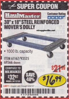 "Harbor Freight Coupon 30"" x 18"" STEEL REINFORCED MOVER'S DOLLY Lot No. 61167/69566/93525 EXPIRES: 6/30/18 - $16.99"