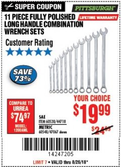 Harbor Freight Coupon 11 PIECE FULLY POLISHED LONG HANDLE COMBINATION WRENCH SETS Lot No. 44718/60538/47067/60548 Expired: 8/26/18 - $19.99