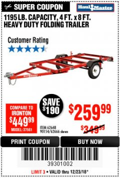Harbor Freight Coupon 1195 LB. CAPACITY 4 FT. x 8 FT. HEAVY DUTY FOLDABLE UTILITY TRAILER Lot No. 62170/62648/62666/90154 Expired: 12/23/18 - $259.99