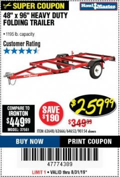 Harbor Freight Coupon 1195 LB. CAPACITY 4 FT. x 8 FT. HEAVY DUTY FOLDABLE UTILITY TRAILER Lot No. 62170/62648/62666/90154 Expired: 8/31/19 - $259.99