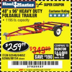 Harbor Freight Coupon 1195 LB. CAPACITY 4 FT. x 8 FT. HEAVY DUTY FOLDABLE UTILITY TRAILER Lot No. 62170/62648/62666/90154 Expired: 9/1/19 - $259.99