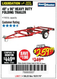 Harbor Freight Coupon 1195 LB. CAPACITY 4 FT. x 8 FT. HEAVY DUTY FOLDABLE UTILITY TRAILER Lot No. 62170/62648/62666/90154 Expired: 10/31/19 - $259.99