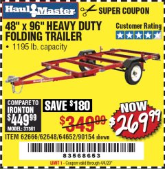 Harbor Freight Coupon 1195 LB. CAPACITY 4 FT. x 8 FT. HEAVY DUTY FOLDABLE UTILITY TRAILER Lot No. 62170/62648/62666/90154 Expired: 6/30/20 - $269.99
