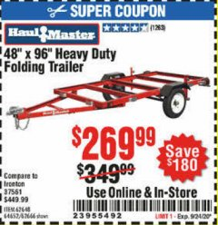 Harbor Freight Coupon 1195 LB. CAPACITY 4 FT. x 8 FT. HEAVY DUTY FOLDABLE UTILITY TRAILER Lot No. 62170/62648/62666/90154 Expired: 9/24/20 - $269.99