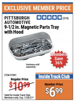 "Harbor Freight ITC Coupon 9-1/2"" MAGNETIC PARTS TRAY WITH HOOD Lot No. 97801 Valid Thru: 1/28/21 - $6.99"