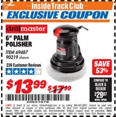 "Harbor Freight ITC Coupon 6"" COMPACT PALM POLISHER Lot No. 69487/90219 Expired: 12/31/18 - $13.99"