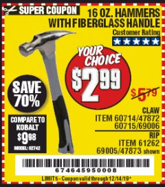 Harbor Freight Coupon 16 OZ. HAMMERS WITH FIBERGLASS HANDLE Lot No. 47872/69006/60715/60714/47873/69005/61262 Expired: 12/14/19 - $2.99