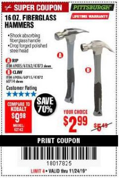 Harbor Freight Coupon 16 OZ. HAMMERS WITH FIBERGLASS HANDLE Lot No. 47872/69006/60715/60714/47873/69005/61262 Expired: 11/24/19 - $2.99