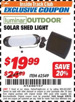 Harbor Freight ITC Coupon SOLAR SHED LIGHT Lot No. 62549/95573 Dates Valid: 12/31/69 - 6/30/18 - $19.99