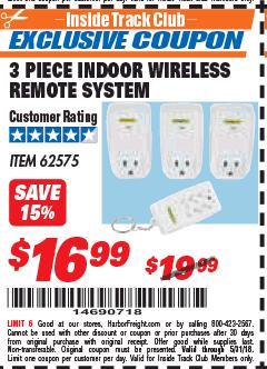 Harbor Freight ITC Coupon INDOOR WIRELESS REMOTE SYSTEM PACK OF 3 Lot No. 62575/68759 Expired: 5/11/18 - $16.99
