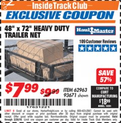 "Harbor Freight ITC Coupon 48"" X 72"" HEAVY DUTY TRAILER NET Lot No. 93671/62963 Dates Valid: 12/31/69 - 2/28/19 - $7.99"