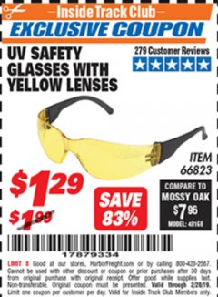 Harbor Freight ITC Coupon UV SAFETY GLASSES WITH YELLOW LENSES Lot No. 66823 Dates Valid: 12/31/69 - 2/28/19 - $1.29