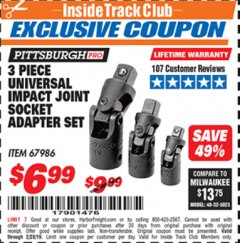 Harbor Freight ITC Coupon 3 PIECE UNIVERSAL IMPACT JOINT SOCKET ADAPTER SET Lot No. 67986 Dates Valid: 12/31/69 - 2/28/19 - $6.99
