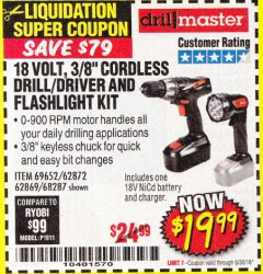 "Harbor Freight Coupon 18 VOLT CORDLESS 3/8"" DRILL/DRIVER AND FLASHLIGHT KIT Lot No. 68287/69652/62869/62872 Expired: 6/30/18 - $19.99"
