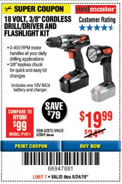 "Harbor Freight Coupon 18 VOLT CORDLESS 3/8"" DRILL/DRIVER AND FLASHLIGHT KIT Lot No. 68287/69652/62869/62872 Expired: 6/24/18 - $19.99"