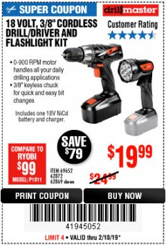 "Harbor Freight Coupon 18 VOLT CORDLESS 3/8"" DRILL/DRIVER AND FLASHLIGHT KIT Lot No. 68287/69652/62869/62872 Expired: 2/10/19 - $19.99"