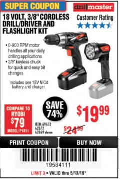 "Harbor Freight Coupon 18 VOLT CORDLESS 3/8"" DRILL/DRIVER AND FLASHLIGHT KIT Lot No. 68287/69652/62869/62872 Expired: 5/13/19 - $19.99"