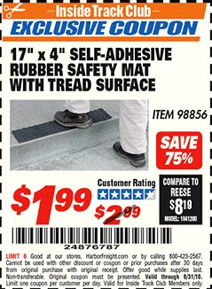 "Harbor Freight ITC Coupon 17"" x 4"" SELF-ADHESIVE RUBBER SAFETY ,AT WITH TREAD SURFACE Lot No. 98856 Expired: 8/31/18 - $1.99"