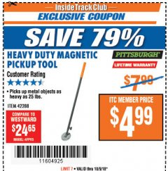 Harbor Freight ITC Coupon HEAVY DUTY MAGNETIC PICKUP TOOL Lot No. 42288 Expired: 10/9/18 - $4.99