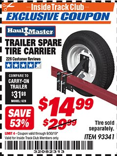Harbor Freight ITC Coupon TRAILER SPARE TIRE CARRIER Lot No. 93341 Expired: 9/30/19 - $14.99