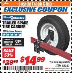Harbor Freight ITC Coupon TRAILER SPARE TIRE CARRIER Lot No. 93341 Expired: 11/30/19 - $14.99