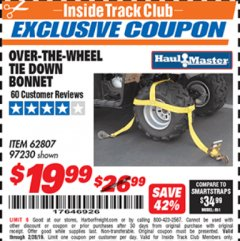 Harbor Freight ITC Coupon OVER-THE-WHEEL TIE DOWN BONNET Lot No. 97230/62807 Dates Valid: 12/31/69 - 2/28/19 - $19.99