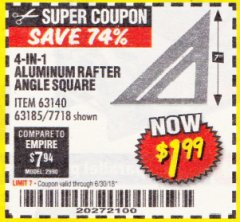 Harbor Freight Coupon 4-IN-1 ALUMINUM RAFTER ANGLE SQUARE Lot No. 7718/63140/63185 EXPIRES: 6/30/18 - $1.99