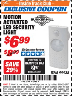 Harbor Freight ITC Coupon MOTION ACTIVATED LED SECURITY LIGHT Lot No. 99938 Dates Valid: 12/31/69 - 2/28/19 - $6.99