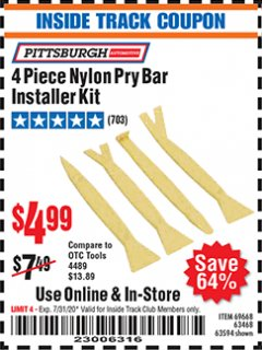 Harbor Freight ITC Coupon 4 PIECE NYLON PRY BAR INSTALLER KIT Lot No. 69668/63594 Expired: 7/31/20 - $4.99