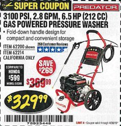 Harbor Freight Coupon 3100 PSI, 2.8 GPM 6.5 HP (212 CC) GAS POWERED PRESSURE WASHERS WITH 25 FT. HOSE Lot No. 62200/62214 Valid Thru: 4/30/20 - $329.99