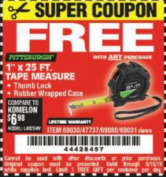 "Harbor Freight FREE Coupon 1"" X 25 FT. TAPE MEASURE Lot No. 69080/69030/69031/47737 Valid Thru: 6/15/19 - FWP"