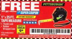 "Harbor Freight FREE Coupon 1"" X 25 FT. TAPE MEASURE Lot No. 69080/69030/69031/47737 Valid Thru: 5/31/19 - FWP"