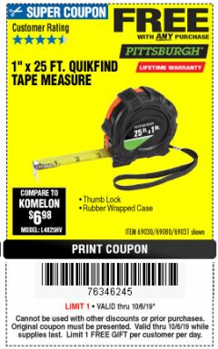"Harbor Freight FREE Coupon 1"" X 25 FT. TAPE MEASURE Lot No. 69080/69030/69031 Expired: 10/6/19 - FWP"