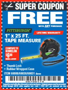 "Harbor Freight FREE Coupon 1"" X 25 FT. TAPE MEASURE Lot No. 69080/69030/69031/47737 Expired: 6/9/18 - FWP"