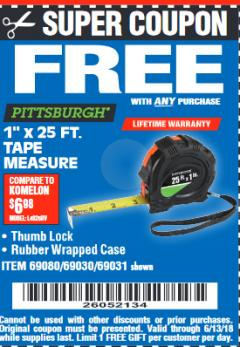 "Harbor Freight FREE Coupon 1"" X 25 FT. TAPE MEASURE Lot No. 69080/69030/69031/47737 Expired: 6/13/18 - FWP"
