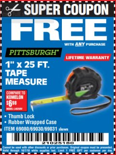 "Harbor Freight FREE Coupon 1"" X 25 FT. TAPE MEASURE Lot No. 69080/69030/69031/47737 Expired: 10/7/18 - FWP"