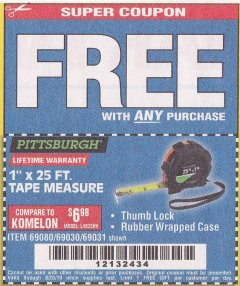 "Harbor Freight FREE Coupon 1"" X 25 FT. TAPE MEASURE Lot No. 69080/69030/69031/47737 Expired: 8/25/18 - FWP"