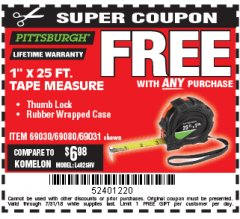 "Harbor Freight FREE Coupon 1"" X 25 FT. TAPE MEASURE Lot No. 69080/69030/69031/47737 Expired: 7/31/18 - FWP"