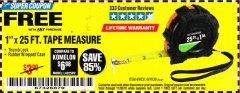 "Harbor Freight FREE Coupon 1"" X 25 FT. TAPE MEASURE Lot No. 69080/69030/69031/47737 Expired: 11/30/18 - FWP"