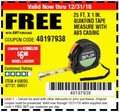 "Harbor Freight FREE Coupon 1"" X 25 FT. TAPE MEASURE Lot No. 69080/69030/69031/47737 Expired: 12/31/18 - FWP"