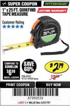 "Harbor Freight Coupon 1"" X 25 FT. TAPE MEASURE Lot No. 69080/69030/69031/47737 Valid Thru: 5/31/19 - $2.19"
